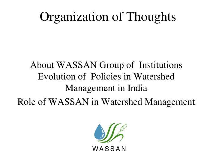 Organization of thoughts