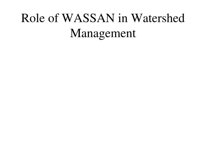 Role of WASSAN in Watershed Management