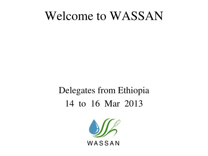 Welcome to wassan