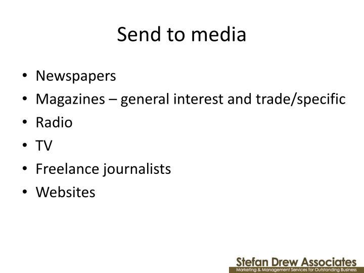 Send to media