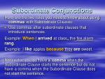 subordinate conjunctions2