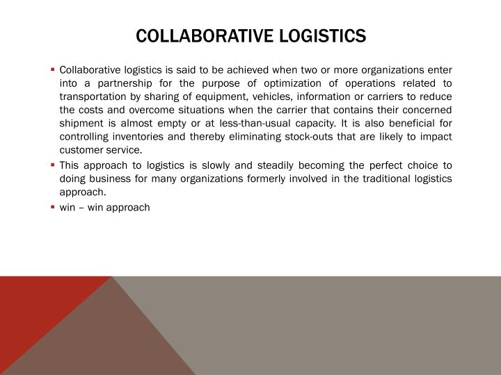 Collaborative logistics