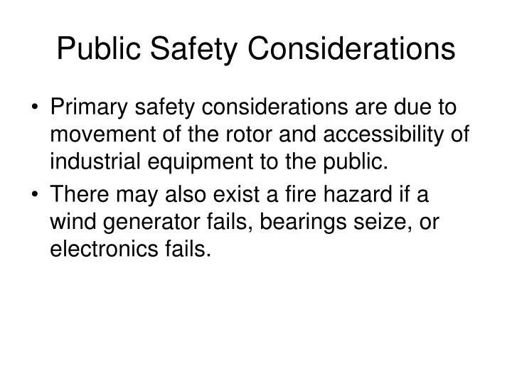 Public safety considerations