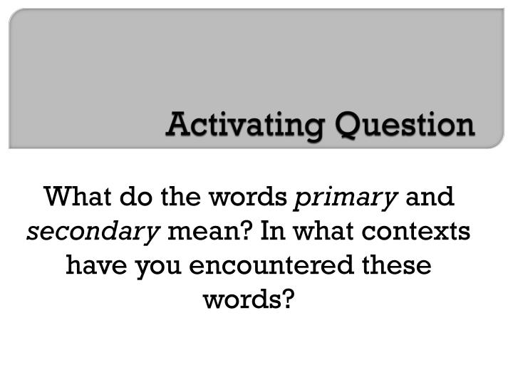 Activating Question