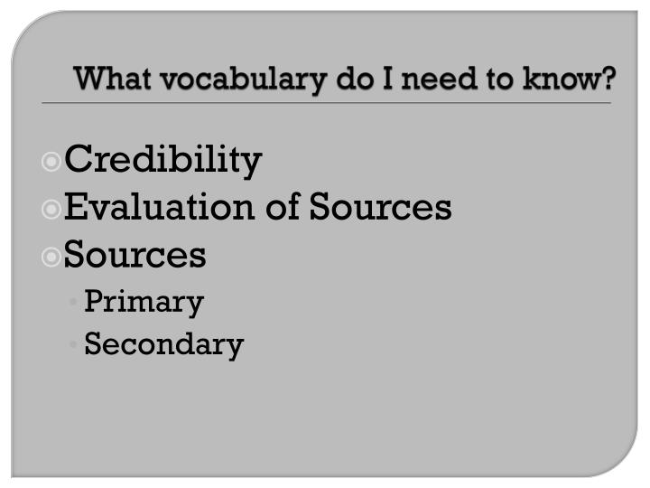 What vocabulary do I need to know?