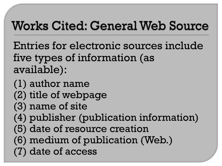 Works Cited: General Web Source