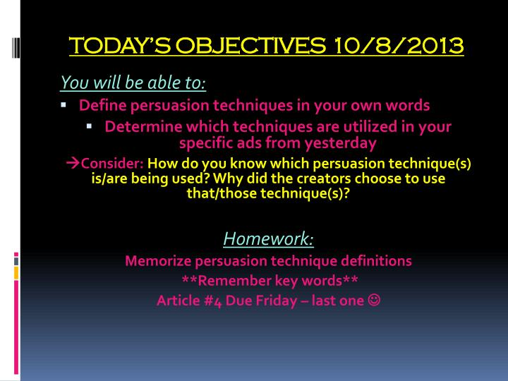 TODAY'S OBJECTIVES 10/8/2013