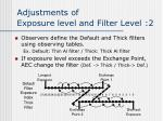 adjustments of exposure level and filter level 2