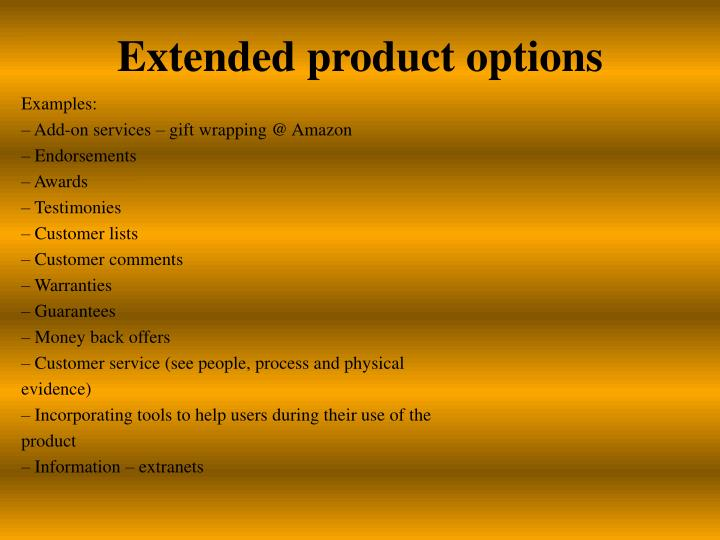 Extended product options