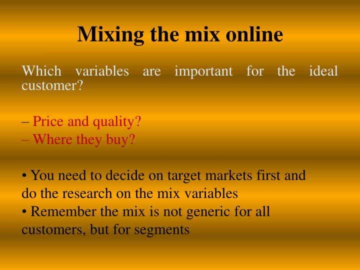 Mixing the mix online