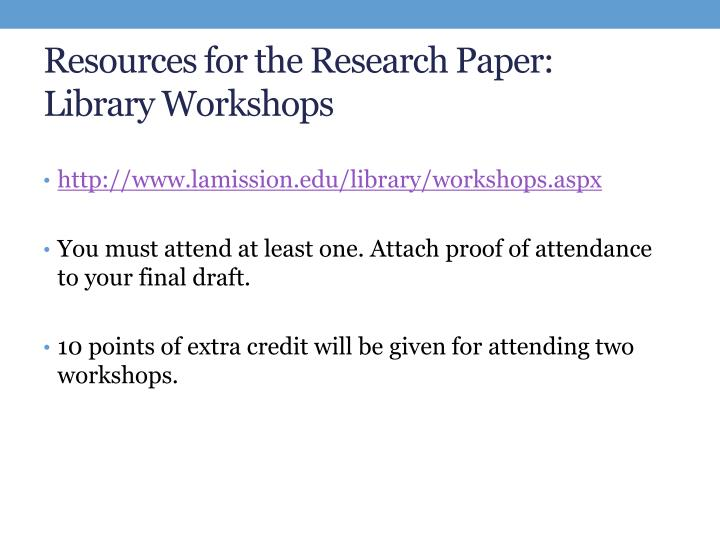 Resources for the Research Paper: