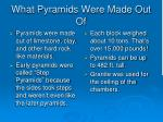 what pyramids were made out of