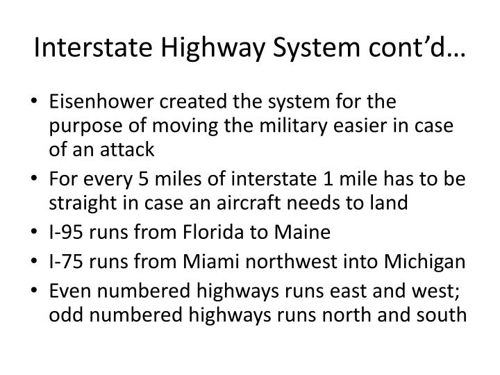 Interstate highway system cont d