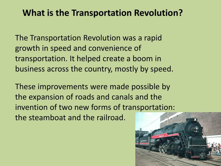 What is the Transportation Revolution?