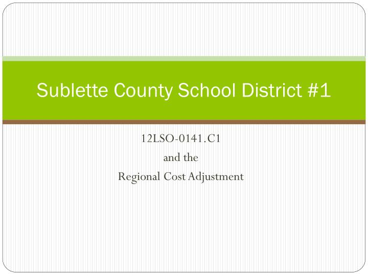Sublette county school district 1