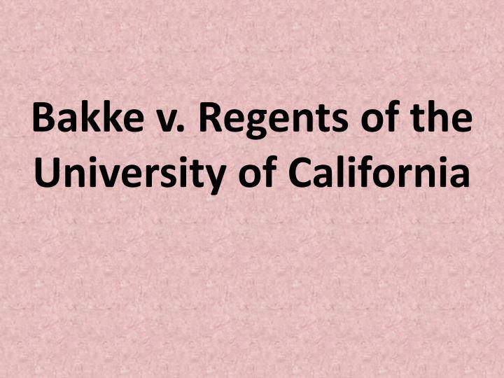 Bakke v. Regents of the University of California