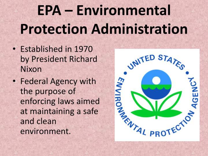 EPA – Environmental Protection Administration