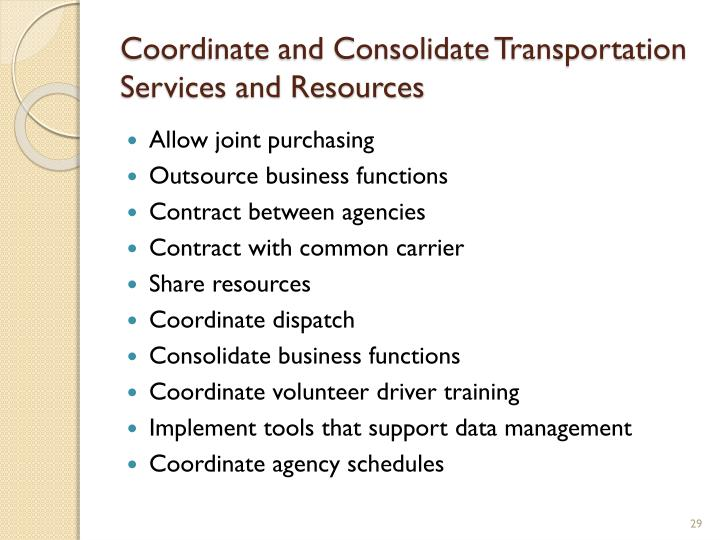 Coordinate and Consolidate Transportation Services and Resources