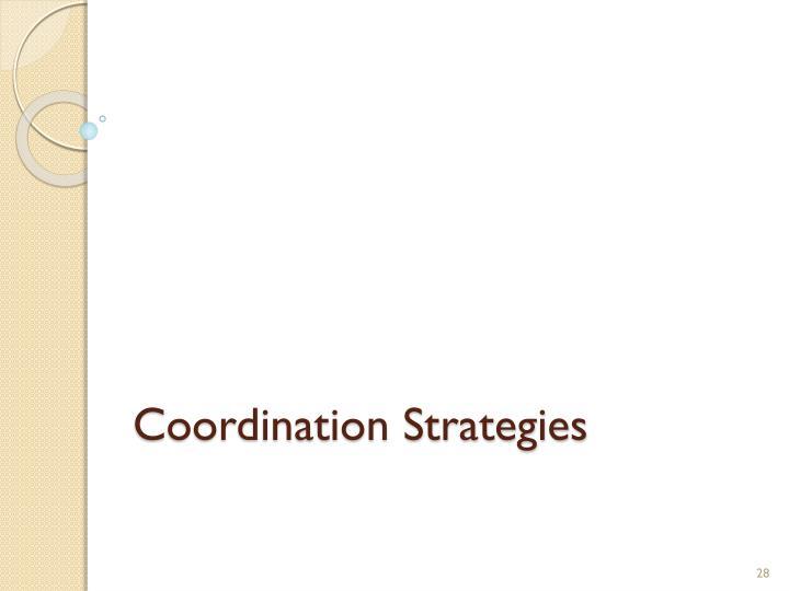 Coordination Strategies