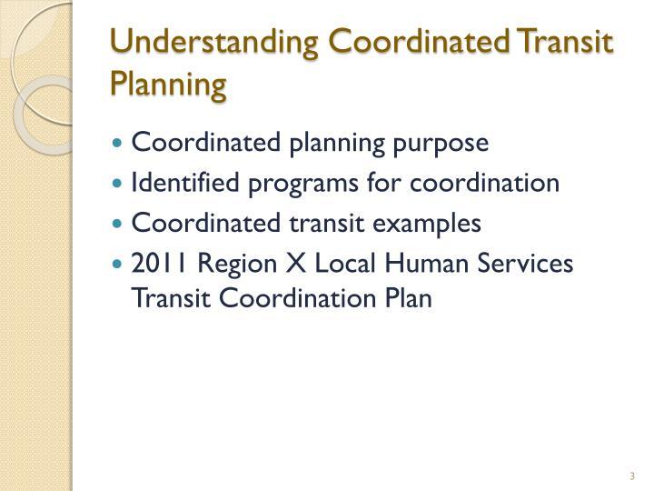 Understanding coordinated transit planning