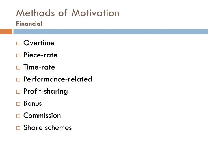 Methods of Motivation
