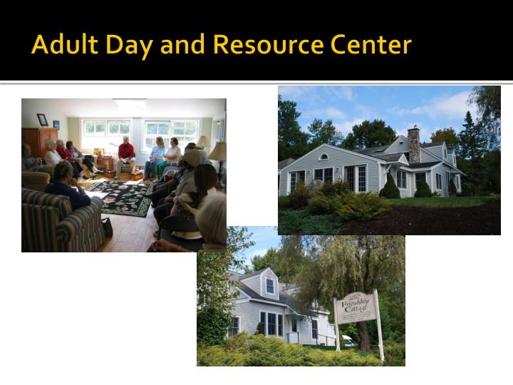 Adult Day and Resource Center