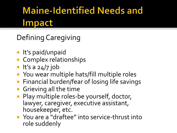 Maine-Identified Needs and Impact