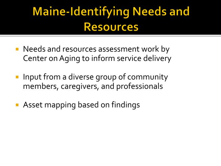Maine-Identifying Needs and Resources