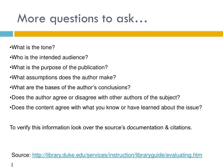 More questions to ask…