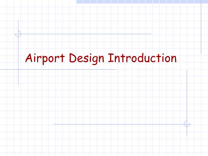 airport design introduction