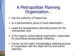 a metropolitan planning organization