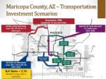 maricopa county az transportation investment scenarios
