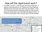 how will the rapid transit work1