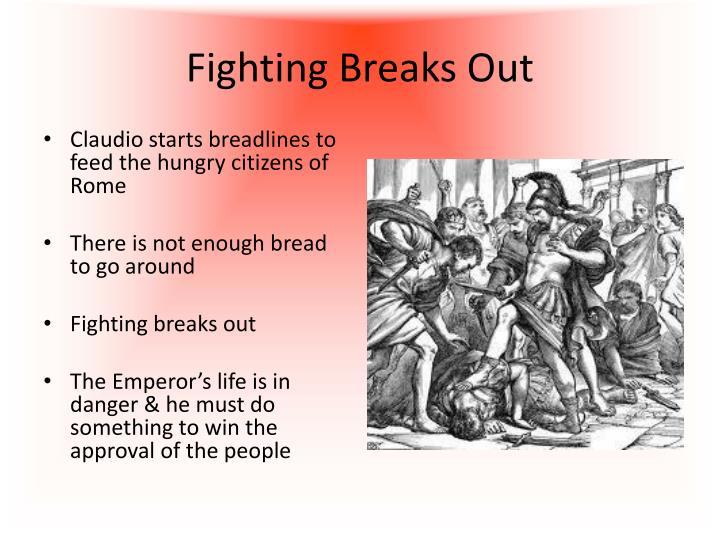 Fighting Breaks Out