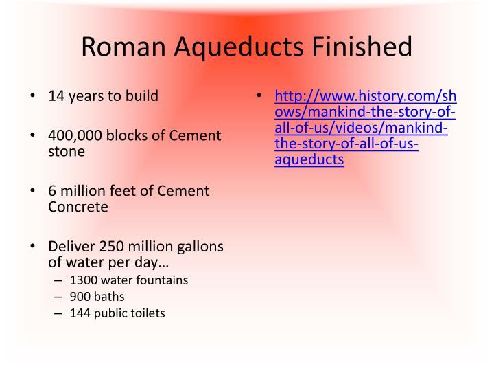 Roman Aqueducts Finished