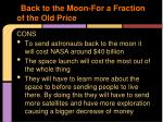 back to the moon for a fraction of the old price1