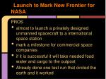 launch to mark new frontier for nasa