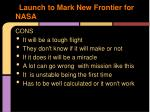 launch to mark new frontier for nasa1