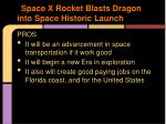 space x rocket blasts d ragon into s pace h istoric launch