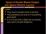 space x rocket blasts dragon into space historic launch