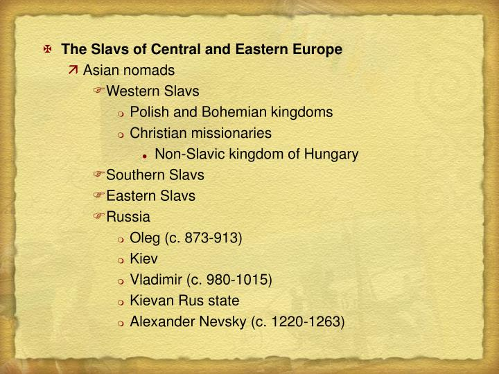 The Slavs of Central and Eastern Europe