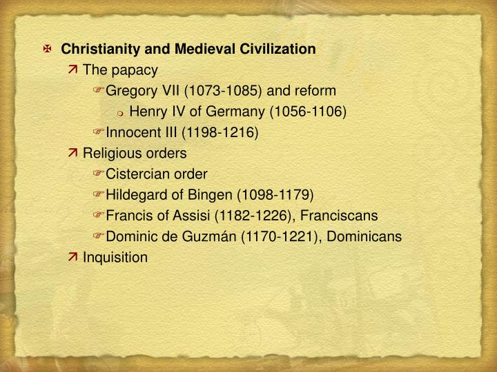 Christianity and Medieval Civilization