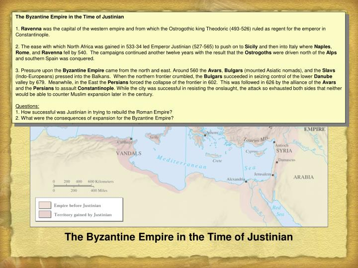 The Byzantine Empire in the Time of Justinian