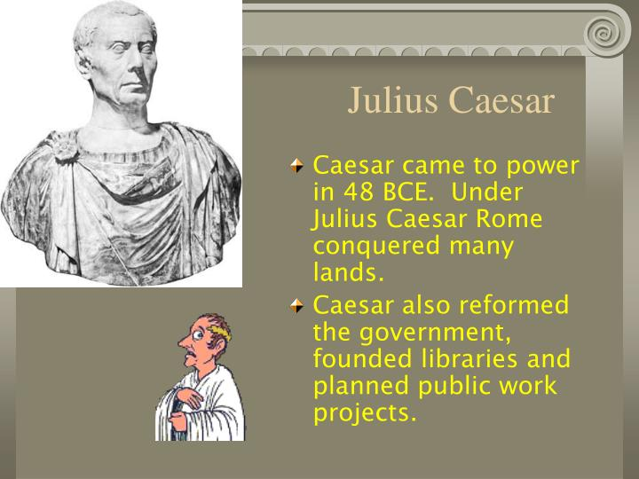 julius caesar corruption in the government Many senators had been killed in the civil war that brought julius caesar to power in 46 bc: as a result, the senate was looking a little empty caesar increased the number of senators from around.