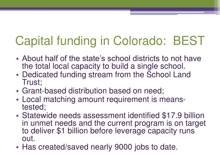 Capital funding in Colorado:  BEST