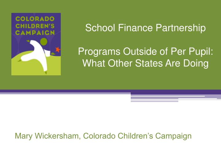 School finance partnership programs outside of per pupil what other states are doing