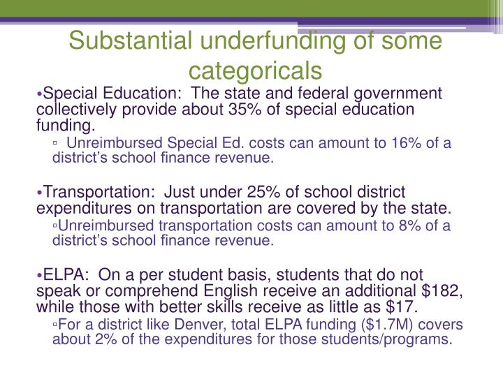 Substantial underfunding of some