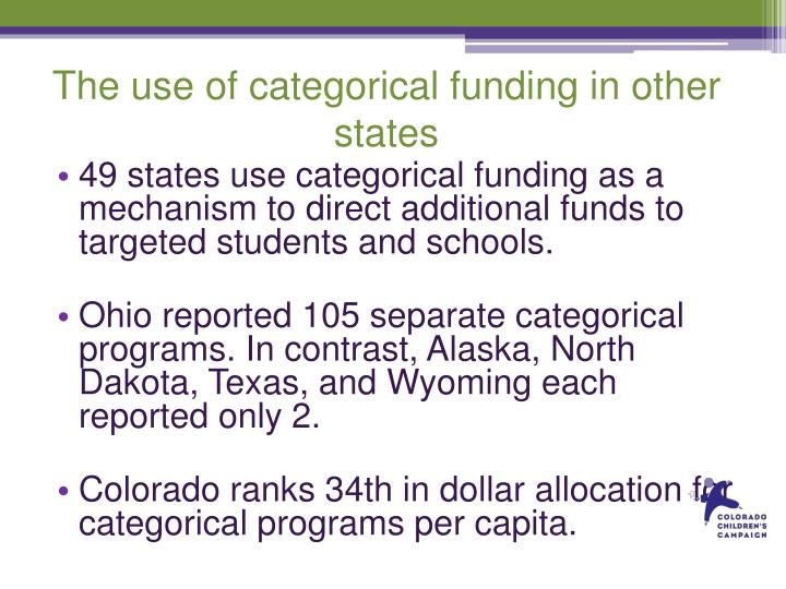 The use of categorical funding in other states