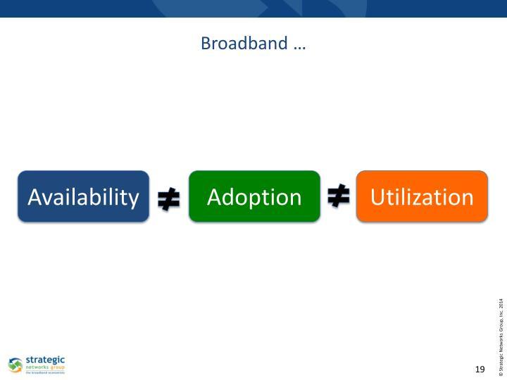 Broadband …