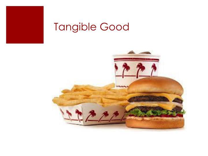 Tangible Good